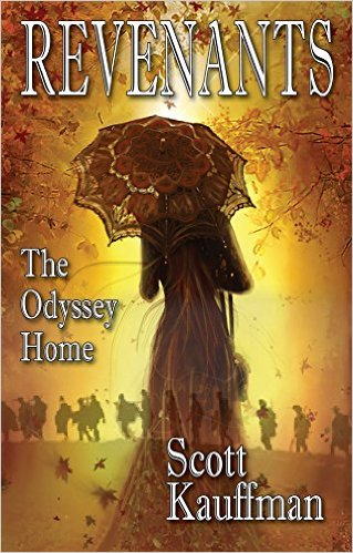 Revenants:The Odyssey Home…by Scott Kauffman