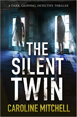 The Silent Twin…by Caroline Mitchell