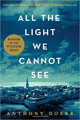 All The Light We Cannot See…by Anthony Doerr