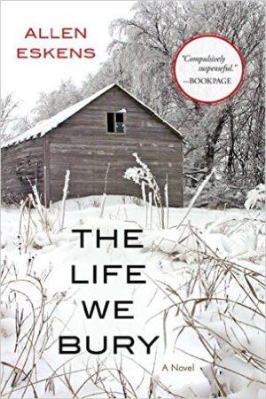 The Life We Bury by Allen Eskens