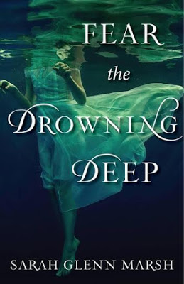 Fear The Drowning Deep-by Sarah Glenn Marsh Blog Tour