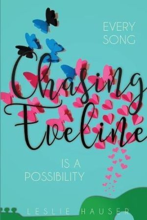 Chasing Eveline…by Leslie Hauser