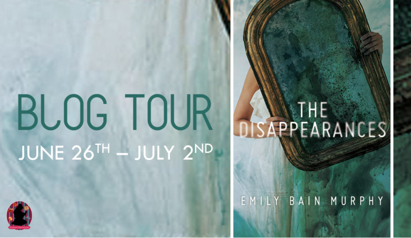 The Disappearances…by Emily Bain Murphy-Blog Tour