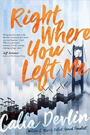 Right Where You Left Me…by Calla Devlin