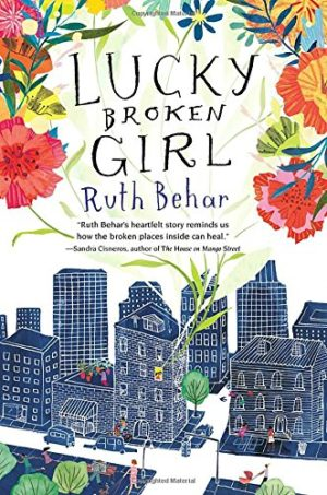 Lucky Broken Girl…by Ruth Behar