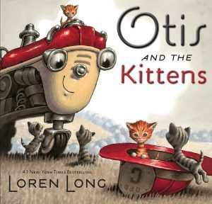 Tiny Bird's Shelf: Otis and the Kittens…by Loran Long