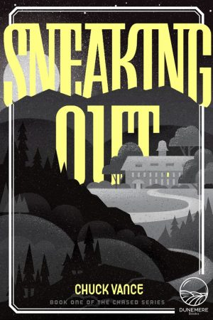 Sneaking Out  by Chuck Vance