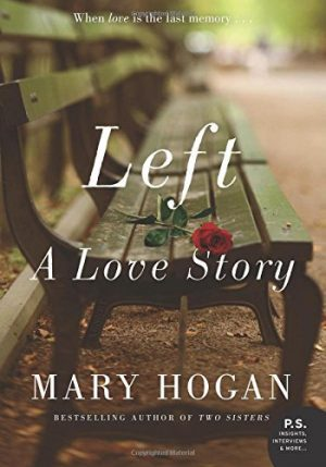 Left: A Love Story by Mary Hogan