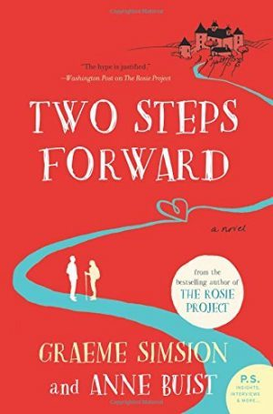 Two Steps Forward by Graeme Simsion, Anne Buist