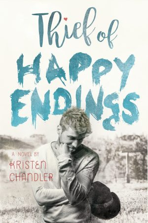 Thief of Happy Endings by Kristen Chandler