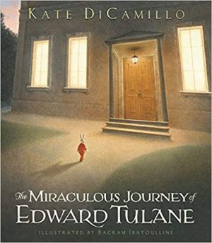 The Miraculous Journey of Edward Tulane by Kate DiCamillo, Bagram Ibatoulline