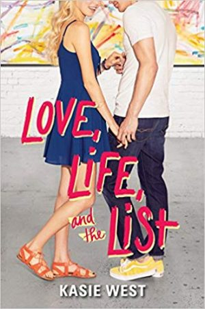 Love, Life, and the List…by Kasie West