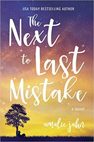 The Next To Last Mistake…by Amalie Jahn