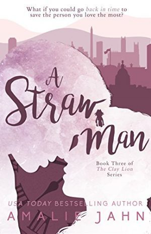 A Straw Man…by Amalie Jahn