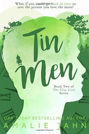 Tin Men…by Amalie Jahn