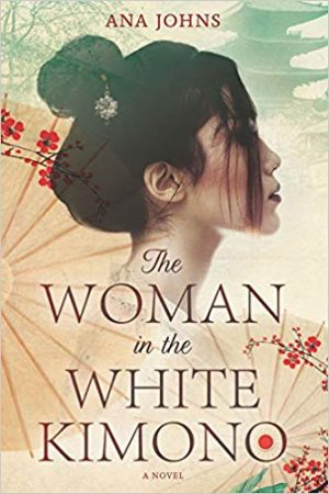 The Woman in the White Kimono…by Ana Johns #Blogtour