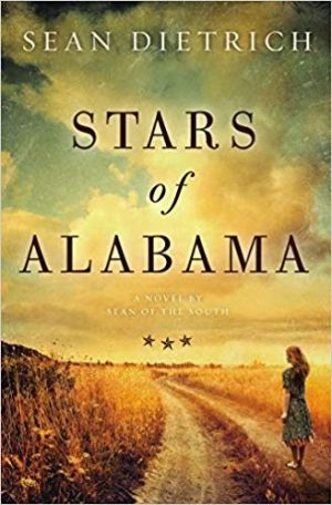 The Stars of Alabama…by Sean Dietrich #blogtour