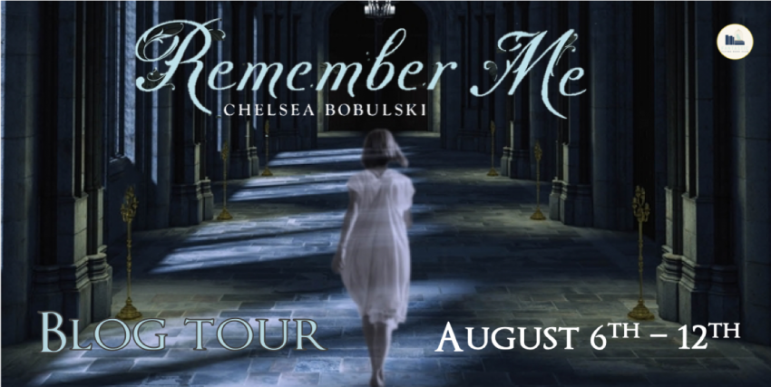 Remember Me...by Chelsea Bobulski #blogtour