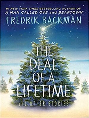 The Deal of a Lifetime…by #FredrikBackman